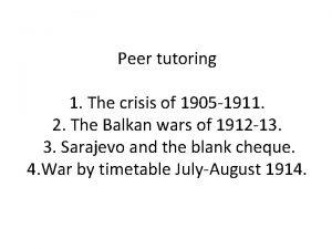 Peer tutoring 1 The crisis of 1905 1911