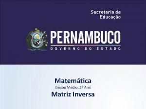 Matemtica Ensino Mdio 2 Ano Matriz Inversa Matemtica