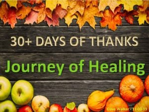 Journey of Healing Dave Walker 11 03 19