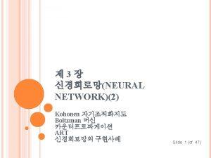 Kohonen Network Population Segment 2 Segment 1 Segment