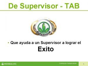 De Supervisor TAB Que ayuda a un Supervisor