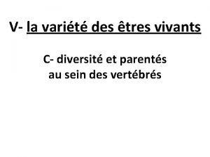 V la varit des tres vivants C diversit