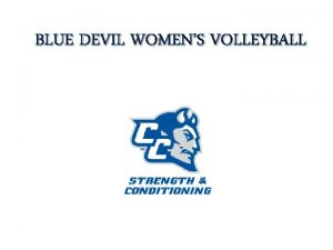BLUE DEVIL WOMENS VOLLEYBALL INTRODUCTION BLUE DEVILS Over