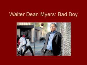 Walter Dean Myers Bad Boy Walter Dean Myers