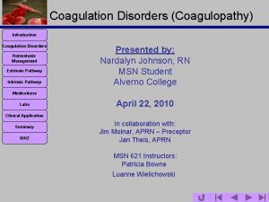 Coagulation Disorders Coagulopathy Introduction Coagulation Disorders Hemostasis Management