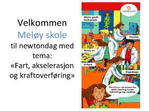 Velkommen Mely skole til newtondag med tema Fart