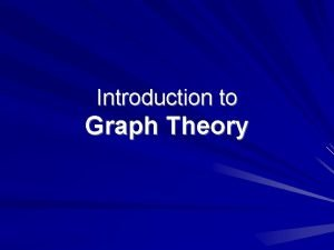 Introduction to Graph Theory Graph Theory History Leonhard
