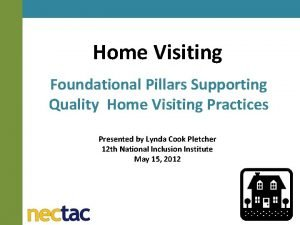 Home Visiting Foundational Pillars Supporting Quality Home Visiting