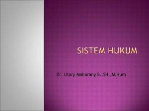 Dr Utary Maharany B SH M Hum Subekti