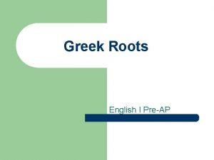 Greek Roots English I PreAP Anthrop Human Sample
