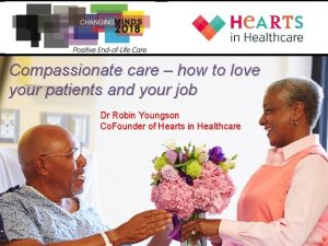 Compassionate care how to love your patients and