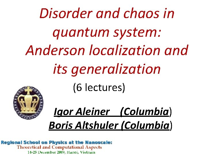 Disorder and chaos in quantum system Anderson localization