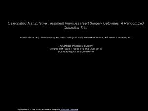 Osteopathic Manipulative Treatment Improves Heart Surgery Outcomes A