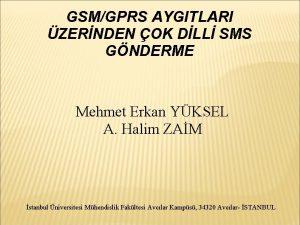 GSMGPRS AYGITLARI ZERNDEN OK DLL SMS GNDERME Mehmet