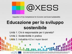 Educazione per lo sviluppo sostenibile Unit 1 Chi