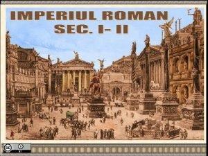 1 Roma cea mai mare putere n bazinul