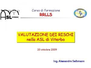 Corso di formazione RRLLS VALUTAZIONE DEI RISCHI nella