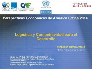 Perspectivas Econmicas de Amrica Latina 2014 Logstica y