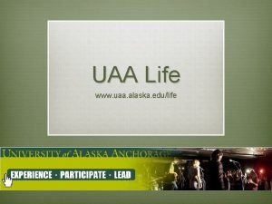 UAA Life www uaa alaska edulife UAA Life