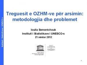 Instituti i Statistikave i UNESCOs Treguesit e OZHMve