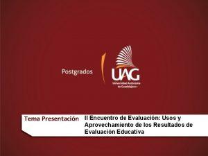 Tema Presentacin II Encuentro de Evaluacin Usos y