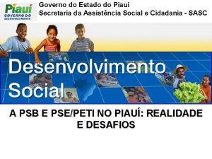 Governo do Estado do Piau Secretaria da Assistncia