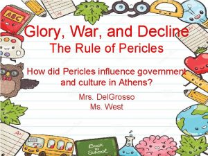 Glory War and Decline The Rule of Pericles