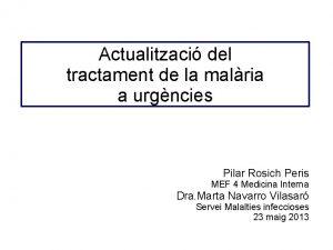 Actualitzaci del tractament de la malria a urgncies