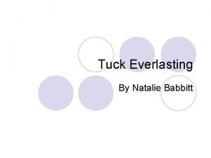Tuck Everlasting By Natalie Babbitt Chapter 1 l