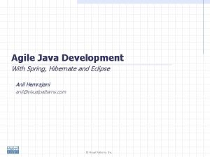 Agile Java Development With Spring Hibernate and Eclipse