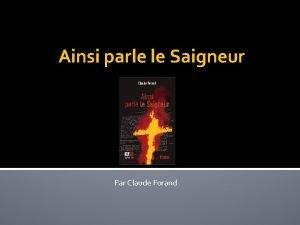 Ainsi parle le Saigneur Par Claude Forand Aperu