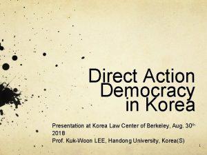 Direct Action Democracy in Korea Presentation at Korea