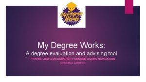My Degree Works A degree evaluation and advising
