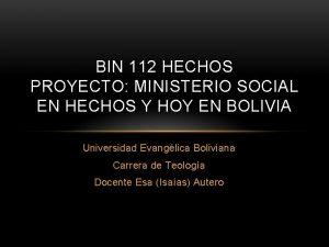 BIN 112 HECHOS PROYECTO MINISTERIO SOCIAL EN HECHOS