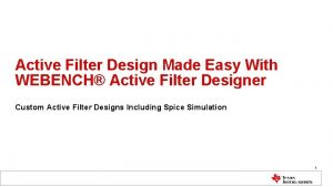 Active Filter Design Made Easy With WEBENCH Active