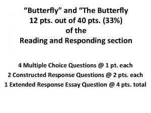 Butterfly and The Butterfly 12 pts out of