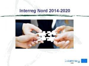 Interreg Nord 2014 2020 LTU Nordprogrammet 2014 2020