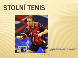 STOLN TENIS Iveta Vacenovska en route to victory