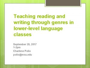Teaching reading and writing through genres in lowerlevel
