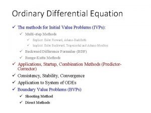 Ordinary Differential Equation The methods for Initial Value