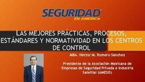 LAS MEJORES PRCTICAS PROCESOS ESTNDARES Y NORMATIVIDAD EN