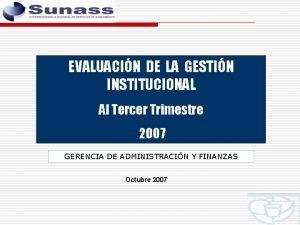 EVALUACIN DE LA GESTIN INSTITUCIONAL Al Tercer Trimestre