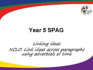 Year 5 SPAG Linking ideas NCLO Link ideas