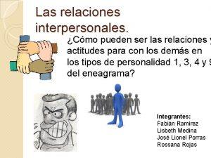Las relaciones interpersonales Cmo pueden ser las relaciones
