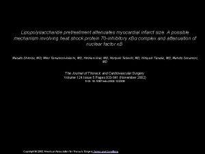 Lipopolysaccharide pretreatment attenuates myocardial infarct size A possible
