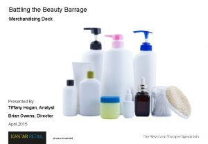Battling the Beauty Barrage Merchandising Deck Presented By