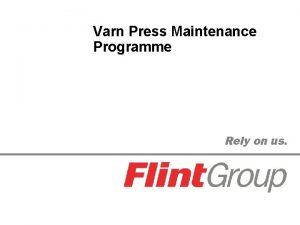 Varn Press Maintenance Programme Press Maintenance Programme Press