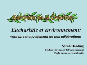 Eucharistie et environnement vers un renouvellement de nos