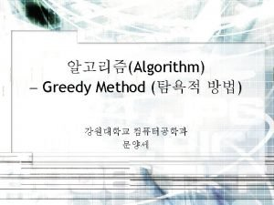 Greedy Method Minimum Spanning Tree Dijkstras Algorithm for