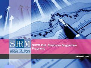 SHRM Poll Employee Suggestion Programs November 8 2010